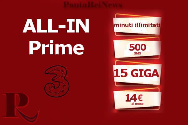 Passa a Tre ALL-IN Prime: minuti illimitati, 500 SMS e 15GB a 14 euro