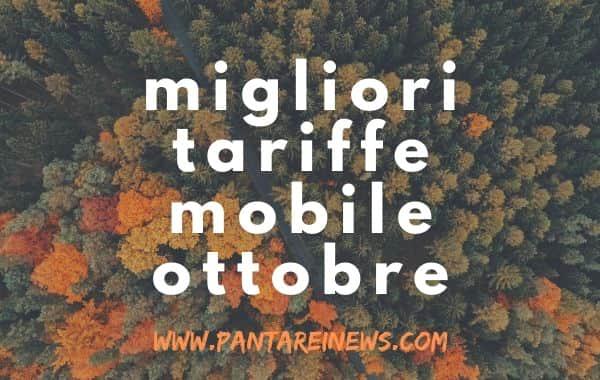 Migliori tariffe mobile di ottobre 2019, alcune in scadenza