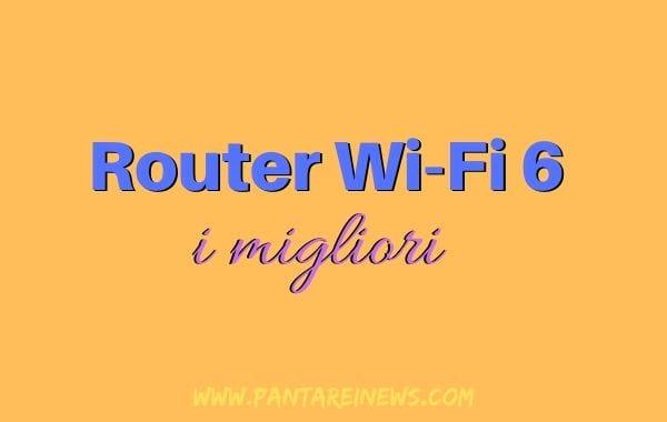 migliori router wi-fi 6