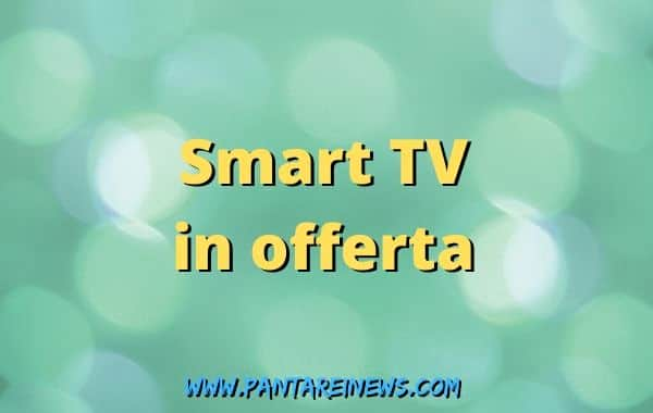 Smart TV in offerta su Amazon per il nuovo standard DVB T2
