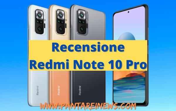 Recensione di Redmi Note 10 Pro